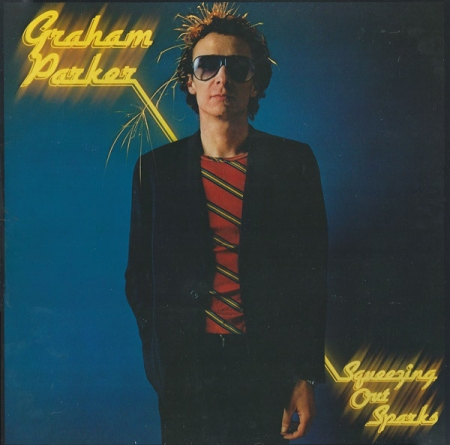 Graham Parker & The Rumour - Squeezing Out Sparks (UK 1979)