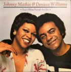 Johnny Mathis & Deniece Williams - That's What Friends Are For (UK 1978)