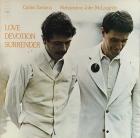 Carlos Santana / Mahavishnu John McLaughlin* - Love Devotion Surrender (UK Jul 1973)