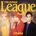The Human League - Crash (UK 08 Sep 1986)